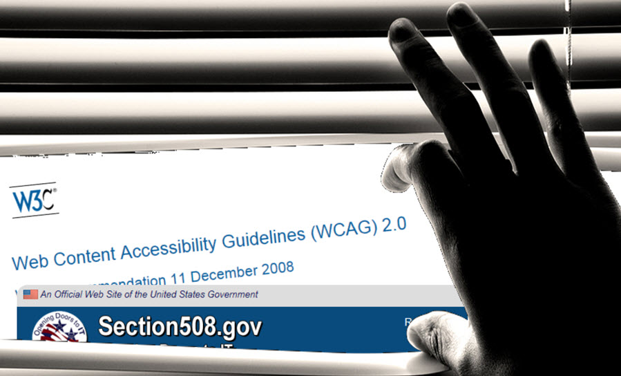 Stock photo of hand opening slats of a window shade with screen shots inserted from WCAG 2.0 guideline page and section508.gov homepage.