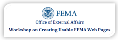 FEMA Office of External Affairs Workshop on Creating Usable FEMA Webpages