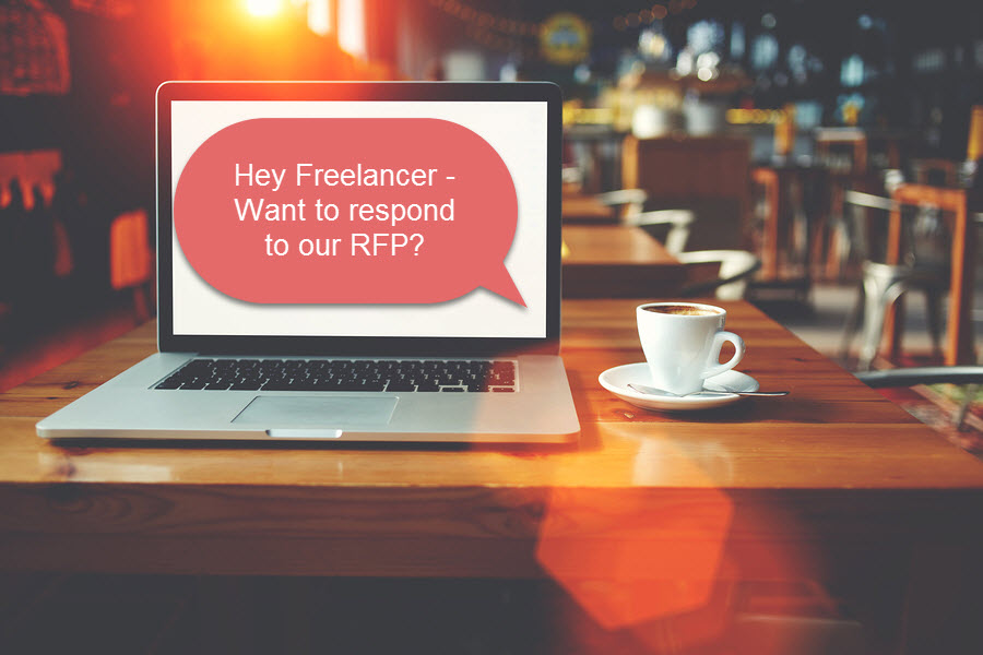 Laptop sitting on a table in a coffee shop with text: Hey Freelancer? Want to respond to our RFP?