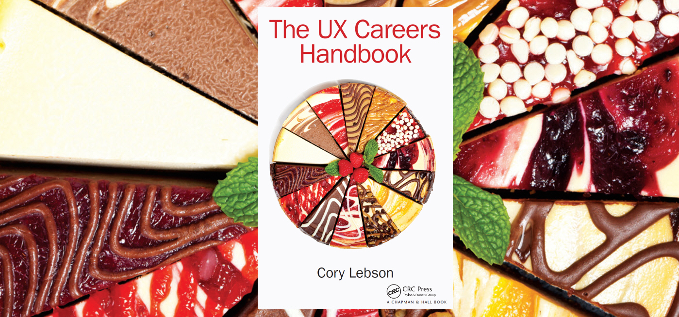 The UX Careers Handbook book cover thumbnail with a full cheesecake made up of a variety of flavors; cover thumbnail is overlaid on a magnified background of the cheesecake
